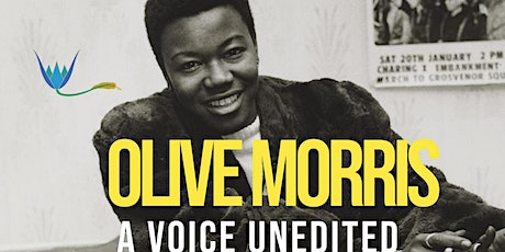 Olive Morris: A voice Unedited tickets