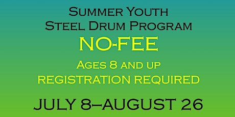 Summer Youth Steel Band Program tickets