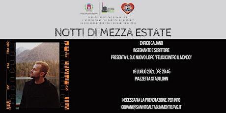Notti di Mezza Estate  con Enrico Galiano biglietti