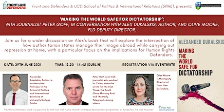 'Making the World Safe for Dictatorship' A conversation with Alex Dukalskis tickets