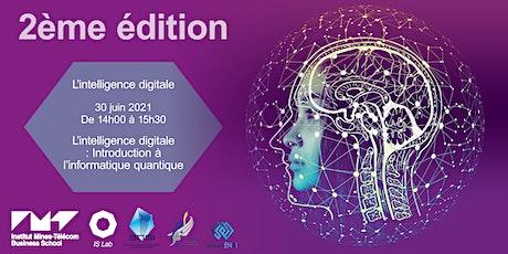 Les webinaires de l'intelligence digitale #2 : L'informatique quantique billets