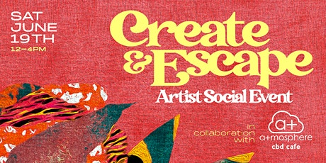 Create and Escape - a+mosphere tickets