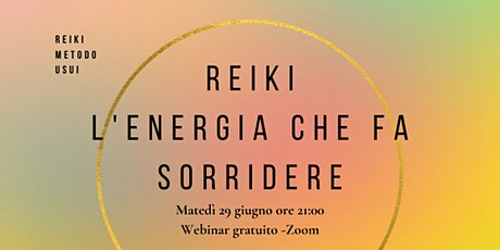 Reiki l'energia che fa sorridere (Reiki metodo Usui) biglietti
