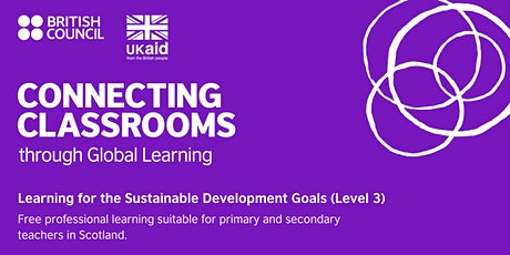 Connecting Classrooms: Learning for the SDGs (level 3) tickets