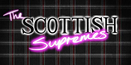 The Scottish Supremes tickets