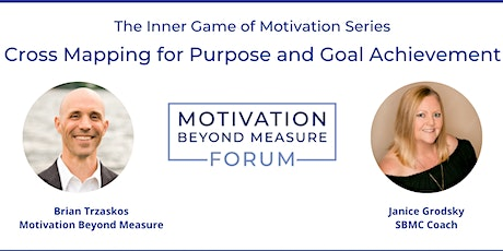 The Inner Game of Motivation: Cross Mapping for Purpose and Goal Achievemen tickets