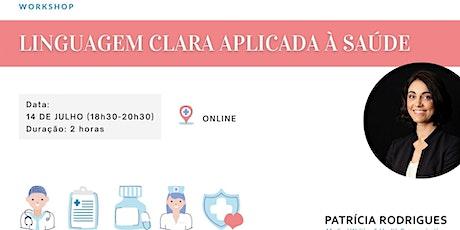 Workshop - LINGUAGEM CLARA APLICADA À SAÚDE entradas