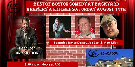 Best Of Boston Comedy at Backyard Brewery And Kitchen Saturday August 14th tickets