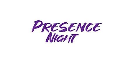 Presence Night tickets