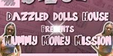 Mummy Money Mission tickets