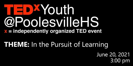 2021 TEDxYouth@PoolesvilleHS tickets