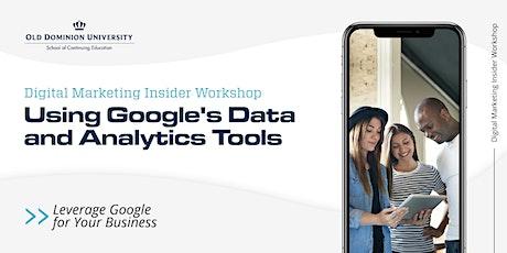 Using Google's Data and Analytics Tools tickets