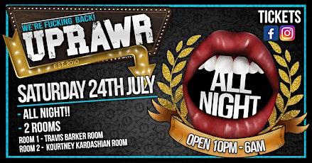 UPRAWR All fucking Night tickets