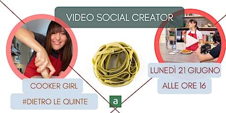 Video Social - dietro le quinte con Cooker Girl biglietti