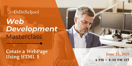 Web Development MasterClass: A Step-by-Step Introduction to HTML5 tickets