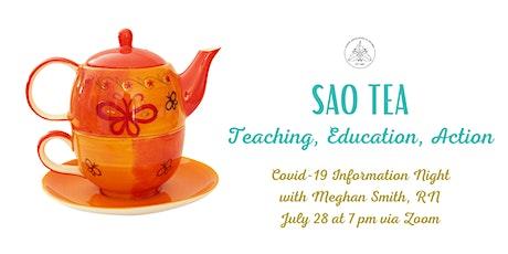 SAO TEA: COVID-19 Info Night with Meghan Smith, RN tickets