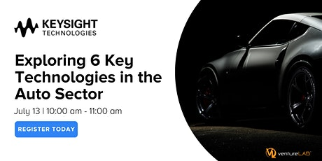 Exploring 6 Key Technologies in the Auto Sector with Keysight Technologies tickets