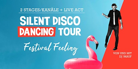 SILENT DISCO DANCING // Festival Feeling Tickets