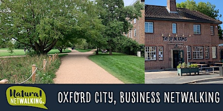 Natural Netwalking in Oxford City. Thursday 9th September, 12:15pm - 1:45pm tickets