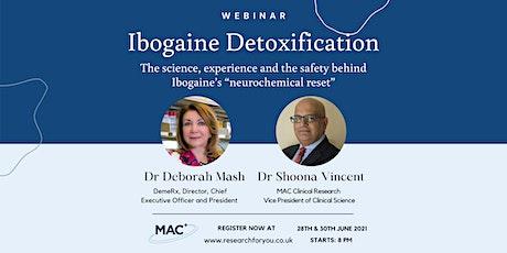 Hallucinogenics in healthcare - Ibogaine treatment for opioid addiction tickets