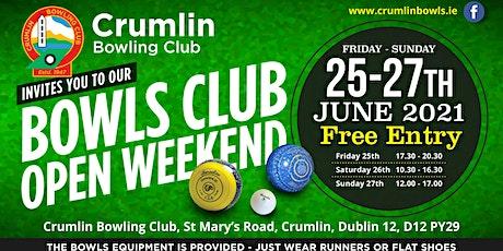 Crumlin Bowling Club Open Weekend tickets