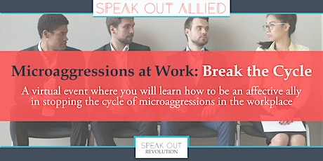 Microaggressions at Work: Break the Cycle tickets