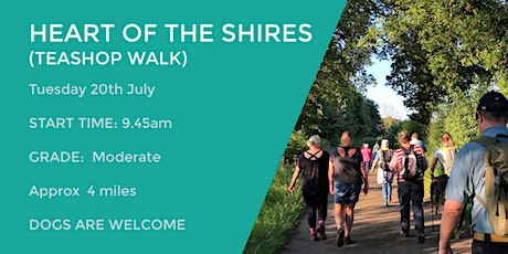 HEART OF THE SHIRES TEASHOP WALK    4 MILES   MODERATE  NORTHANTS tickets