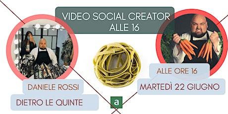 Video Social - dietro le quinte con Daniele Rossi Chef biglietti