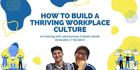 How to Build a Thriving Workplace Culture tickets