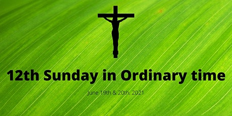 12th Sunday of Ordinary Time tickets