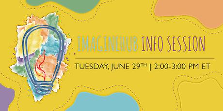 ImagineHub Information Session tickets