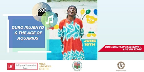 AF Lagos presents: DURO IKUJENYO  & THE AGE OF AQUARIUS tickets