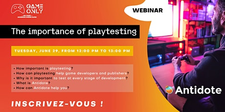 """Webinar - """"The importance of playtesting"""" by Antidote tickets"""