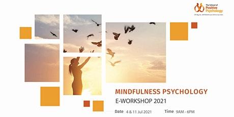MINDFULNESS PSYCHOLOGY E-WORKSHOP tickets