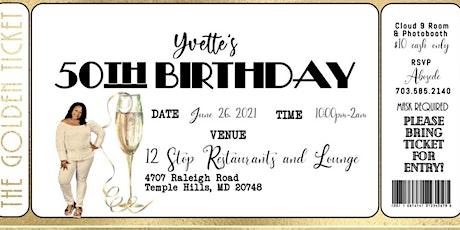 Yvette's 50th Birthday tickets