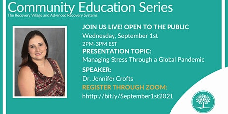 Community Education Series: Managing Stress Through a Global Pandemic tickets