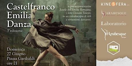 Rassegna Castelfranco Emilia Danza - Kinesfera ASD biglietti