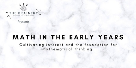Math in the Early Years by The Brainery tickets