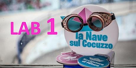 LAB 1 La Nave sul Cocuzzo:  Contest e partecipazione biglietti