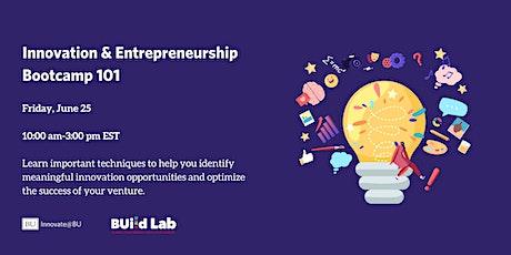 Innovation & Entrepreneurship Bootcamp 101 tickets