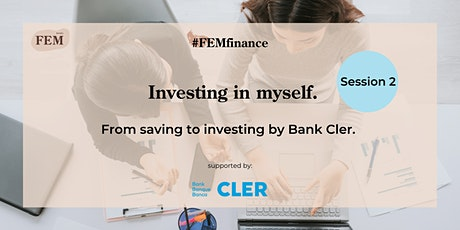 FEMfinance Session 2: From saving to investing. Tickets