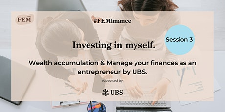 FEMfinance Session 3:  Manage your finances as an entrepreneur. Tickets