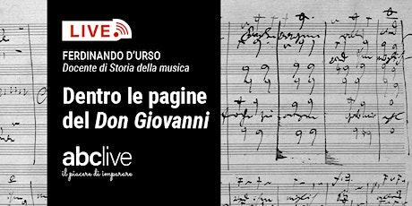 Ferdinando D'Urso - Dentro le pagine del Don Giovanni biglietti