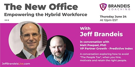 The New Office - Empowering the Hybrid Workforce tickets