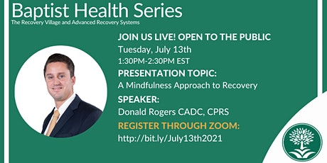 Baptist Health Webinar: A Mindfulness Approach to Recovery tickets