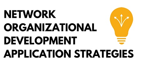 Network Organizational Development Application Strategies tickets