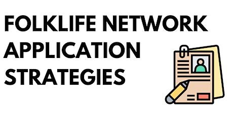 Folklife Network Application Strategies tickets