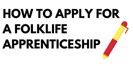 How to Apply for a Folklife Apprenticeship tickets