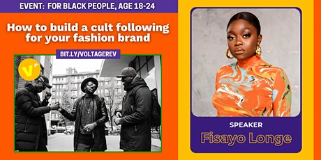 How to build a cult following for your fashion brand with Fisayo Longe tickets