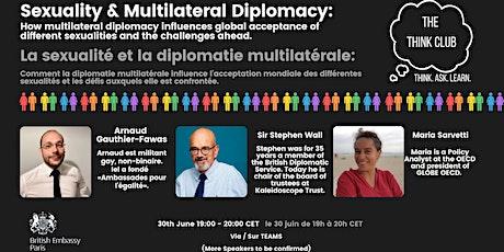 Sexuality & Multilateral Diplomacy |Sexualité et diplomatie multilatérale billets